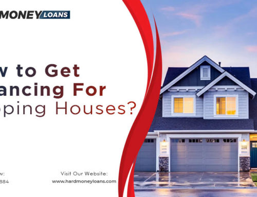 How to Get Financing For Flipping Houses?