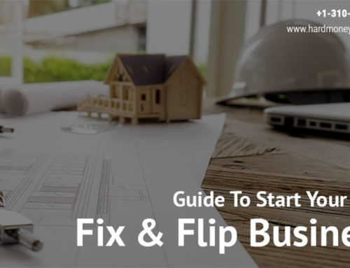 Guide To Start Your Own Fix and Flip Business