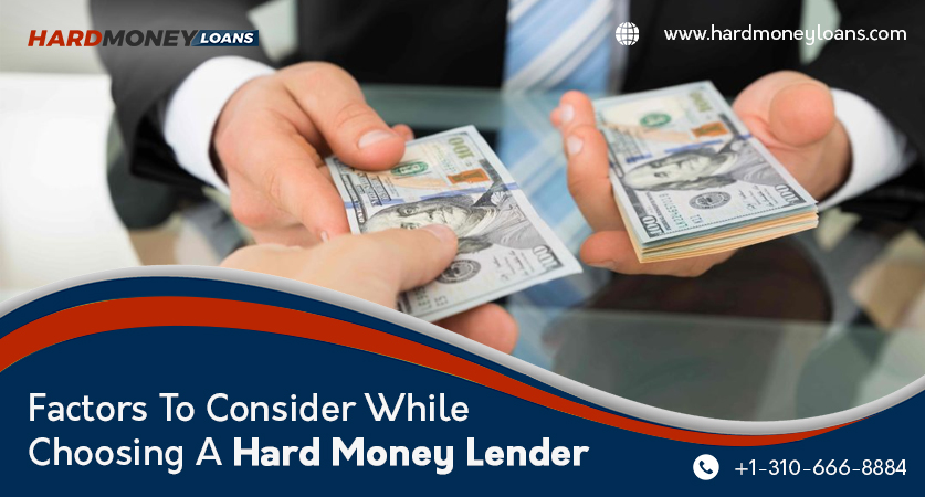 Factors to Consider while Choosing a Hard Money Lender