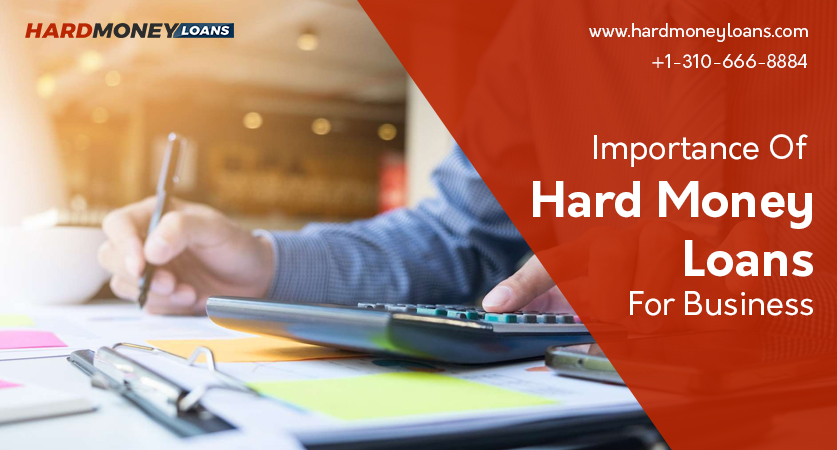 Importance of Hard Money Loans for Business