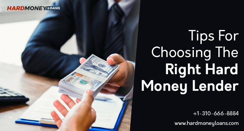 Tips for Choosing the Right Hard Money Lender