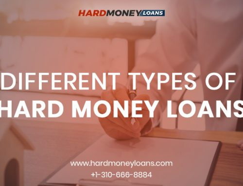 Different Types of Hard Money Loans